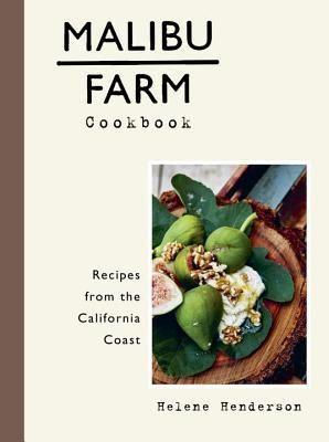 Malibu+Farm+Cookbook:+Recipes+from+the+California+Coast