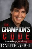 The Champions Code - Dante Gebel