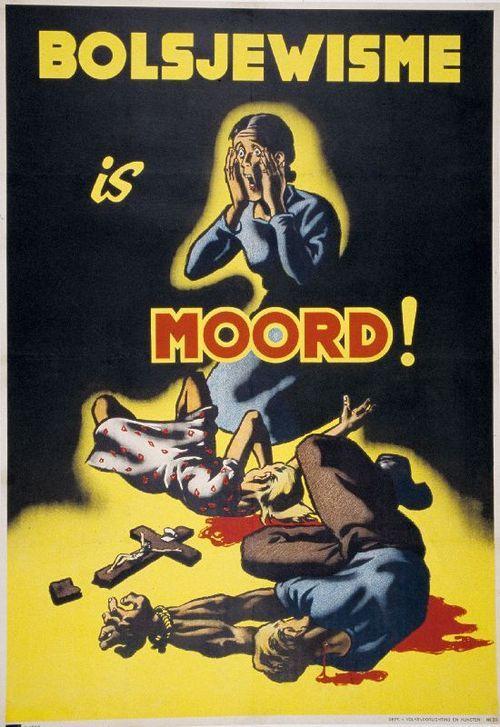 "Dutch WW2 ""Bolshevism is murder!"""