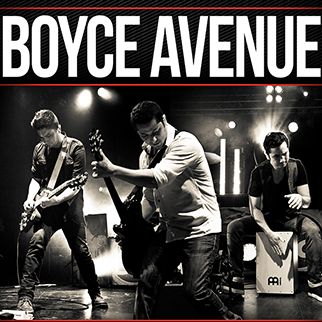Hear Boyce Avenue live.