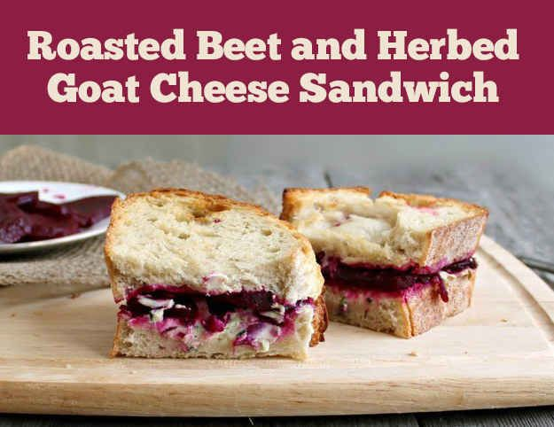 Roasted Beet and Herb Goat Cheese Sandwich