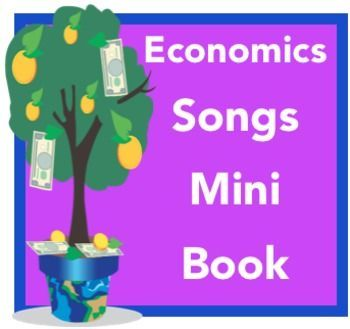 Economics Songs Mini Book Need an engaging way to teach economic terms?  Feel like singing (or not?)?  Then I have the resource for you!This easy-to-assemble mini book teaches these basic economics terms: consumer, producer, wants, needs, goods, services, money, bartering, scarcity, natural resources, human resources, and capital resourcesCatchy songs are used to teach the concepts.