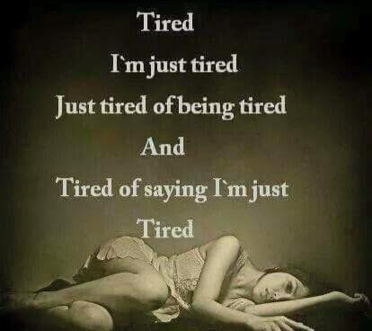 Tired of pain