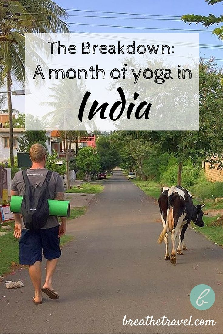 The Full Breakdown of a Month of Yoga in India | BREATHE TRAVEL