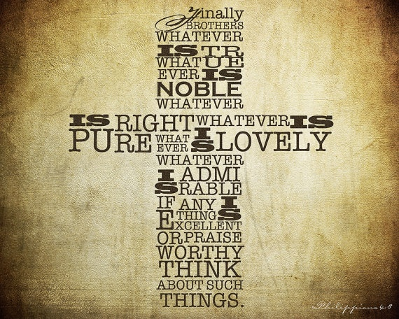 Christian Word Art  Philippians Chapt 4 Verse 8 by jbenitodesigns, $20.00