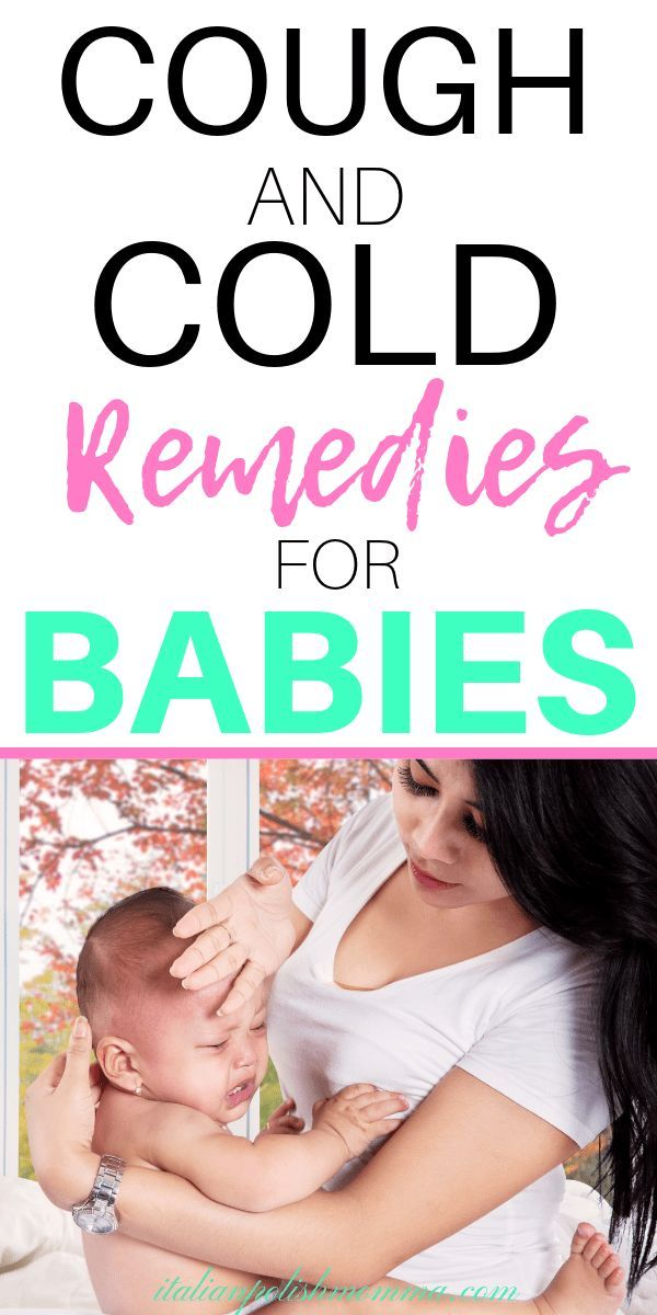 17 Medicine Cabinet Essentials To Treat Your Sick Baby Sick Baby Breastfeeding Cold Remedies