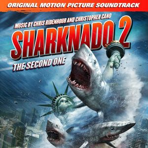 Soundtrack Review: Sharknado 2 The Second One by Chris Ridenhour & Chris Cano