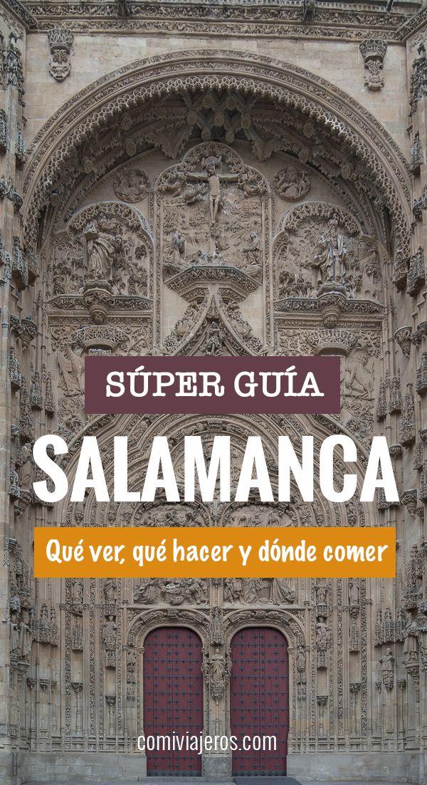 Que Ver En Salamanca Salamanca Donde Dormir Viajes