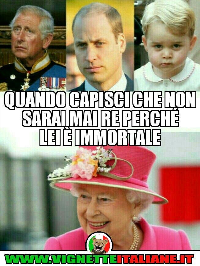 Quando capisci che non sarai mai Re perché lei è immortale :D (www.VignetteItaliane.it)