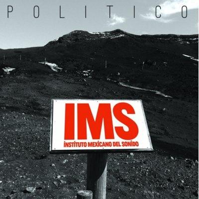"""""""Político"""" by Instituto Mexicano del Sonido.  Listen: http://www.youtube.com/watch?v=k1M31K0z6jo=PL44407B58E551ABFD"""