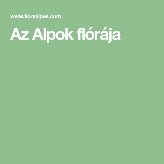 Az Alpok flórája