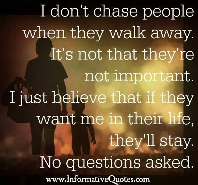 Don T Chase People Quotes Daily Inspiration Quotes