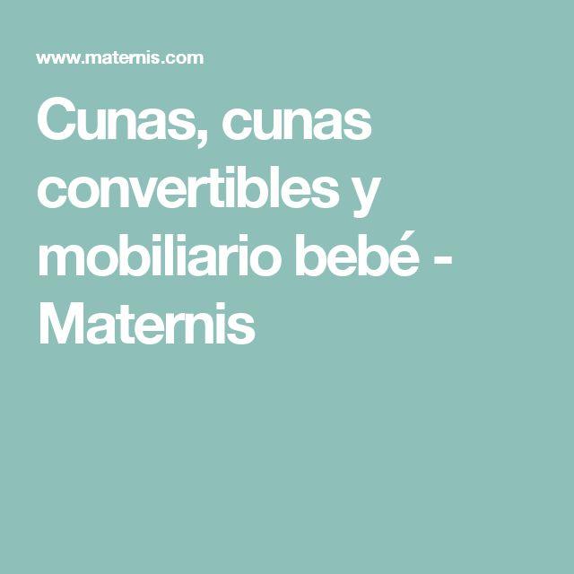 Cunas, cunas convertibles y mobiliario bebé - Maternis