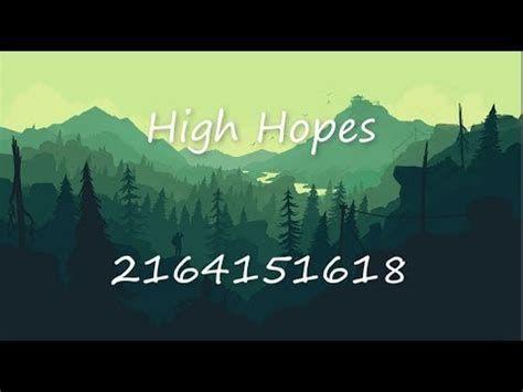 high hopes roblox id code