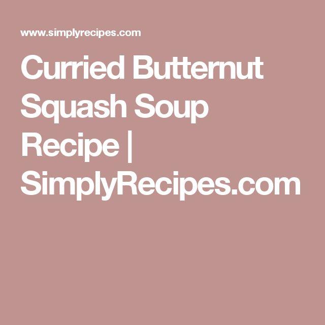 Curried Butternut Squash Soup Recipe | SimplyRecipes.com