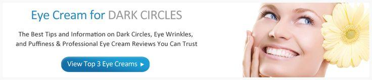 2017's Top Rated Dark Circles Under Eyes Creams