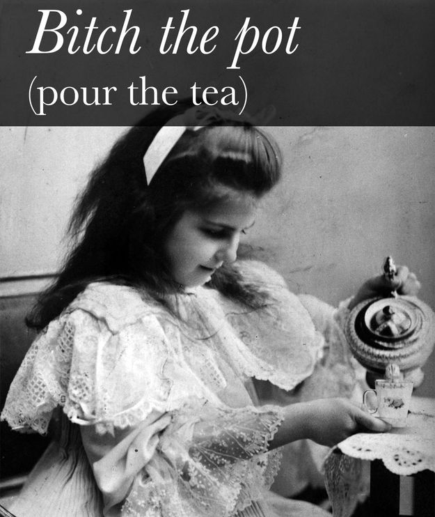 21 Victorian Slang Terms It's High Time We Revived. I'm serious. I'm saying this every time now