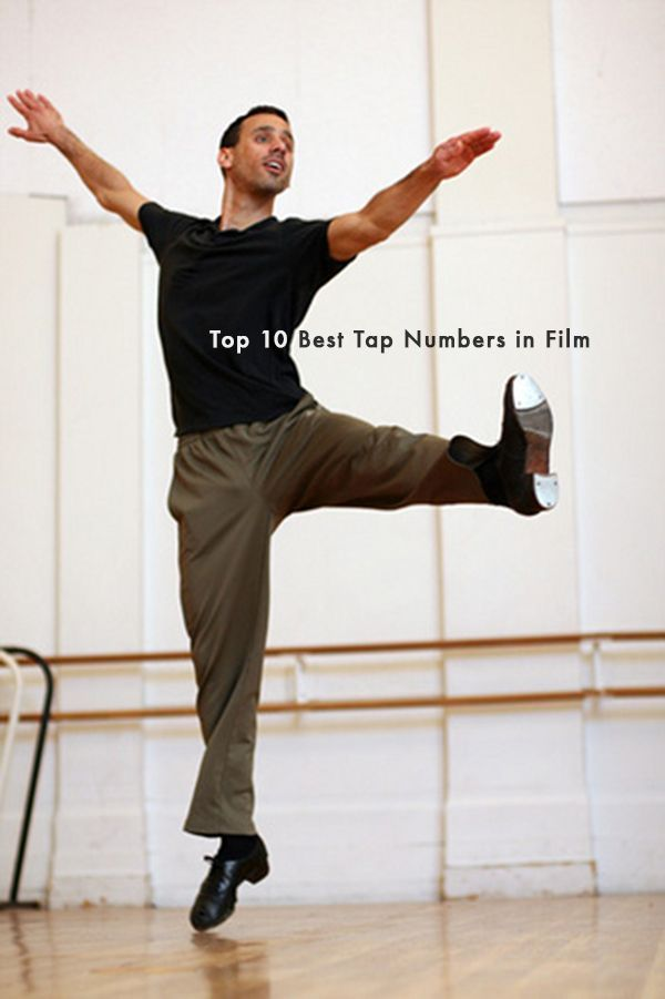 #TapDance | Do you like to tap dance? Yea. I bet you do.    Top 10 Best Tap Dance Numbers in Film