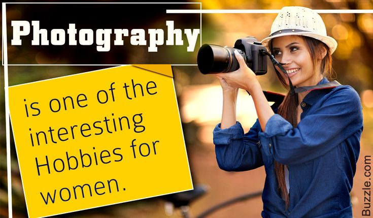 Unique Hobbies for Women | Hobbies for women, Hobbies and