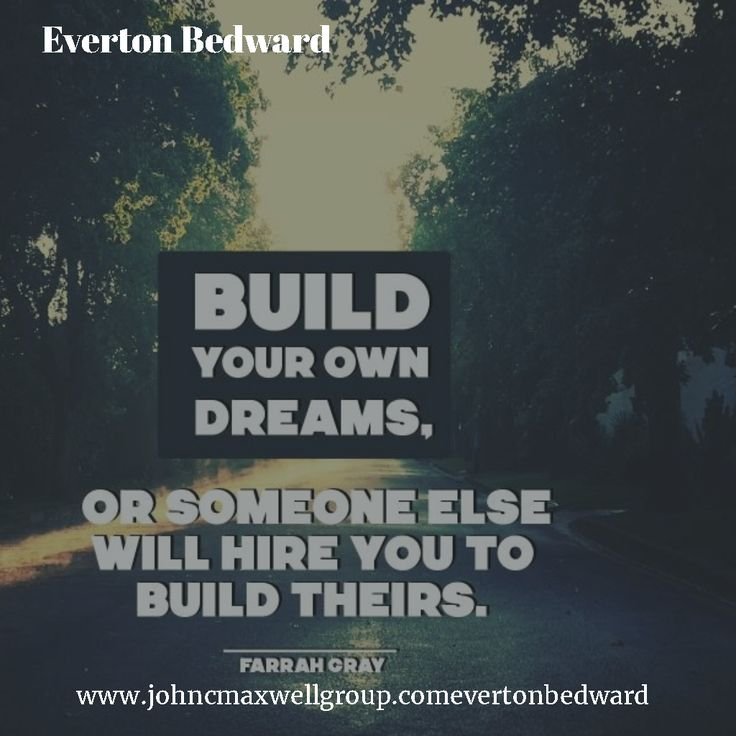Build your own Dreams!