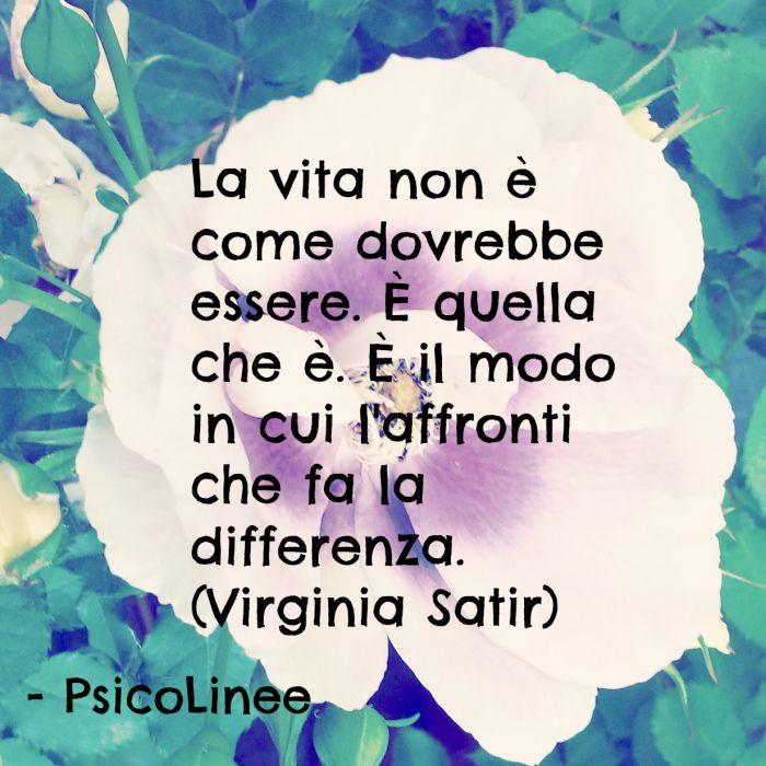 dichiarazione di #autostima di Virginia Satir #psicologia #vita #frasi #aforismi #citazioni