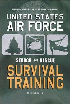 Air Force Survival Training Manual - I went through survival school and this book beats ALL others for not just surviving but thriving in an emergency situation. Written over time by experts not some fool selling his bug-out bags THIS is the KIT