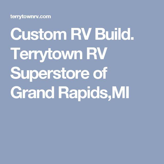 Custom RV Build. Terrytown RV Superstore of Grand Rapids,MI