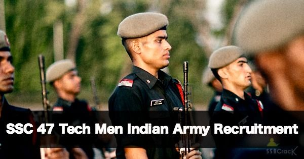 SSC 47 Tech Men Indian Army Recruitment. Applications are invited from married/unmarried MALE Engineering Graduates for 47th Short Service Commission (Tech