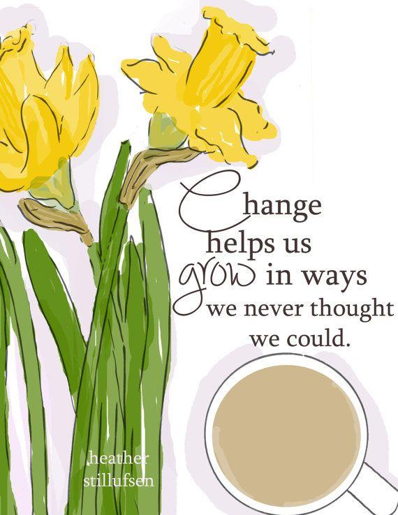 Verandering helpt ons Grow  Art voor door RoseHillDesignStudio