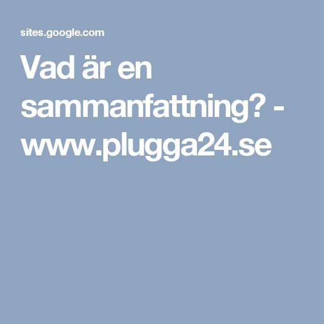 Vad är en sammanfattning? - www.plugga24.se