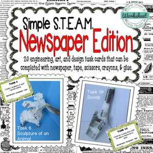 New from More Than a Worksheet! Simple STEAM task cards…each challenge can be made with newspaper and basic school supplies. $