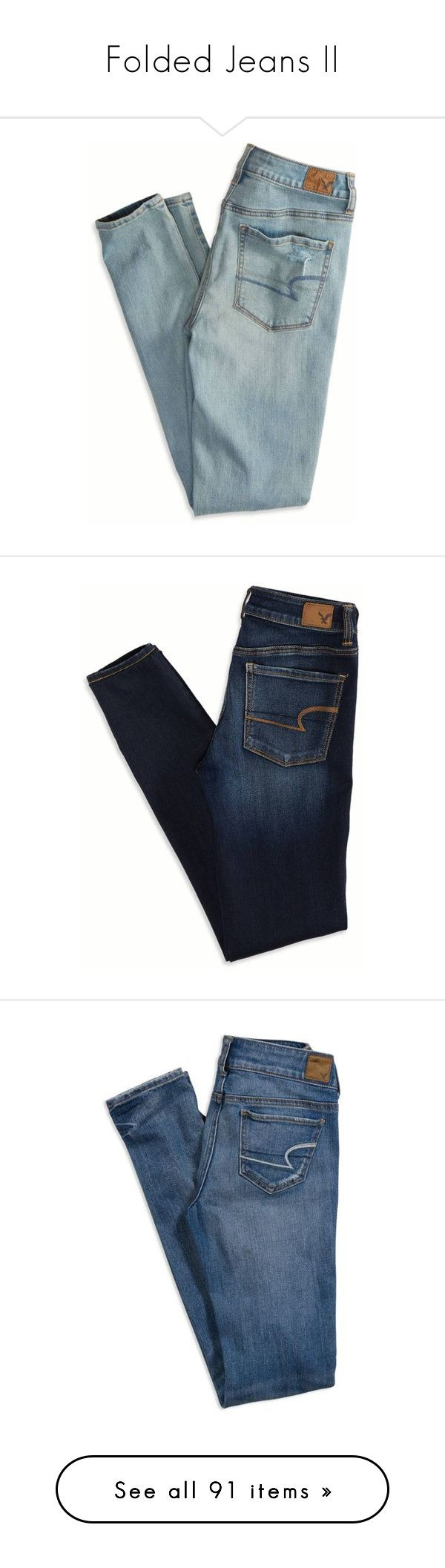"""Folded Jeans II"" by bitbyacullen ❤ liked on Polyvore featuring jeans, pants, bottoms, trousers, american eagle outfitters, folded, pantalones, blue skinny jeans, american eagle outfitters jeans and blue jeans"
