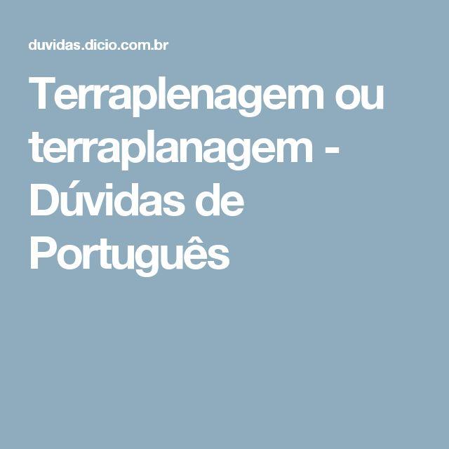 Terraplenagem ou terraplanagem - Dúvidas de Português