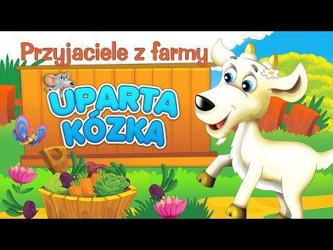 Bajka dla dzieci - Przyjaciele z farmy - Uparta kózka