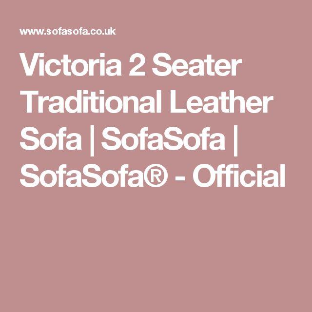 Victoria 2 Seater Traditional Leather Sofa | SofaSofa | SofaSofa® - Official