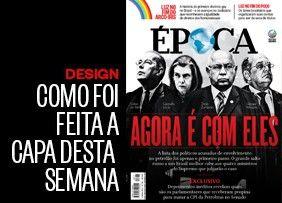 Como foi feita a capa desta semana - edição 874 - http://epoca.globo.com/colunas-e-blogs/faz-caber/noticia/2015/03/capa-874-agora-e-com-eles.html