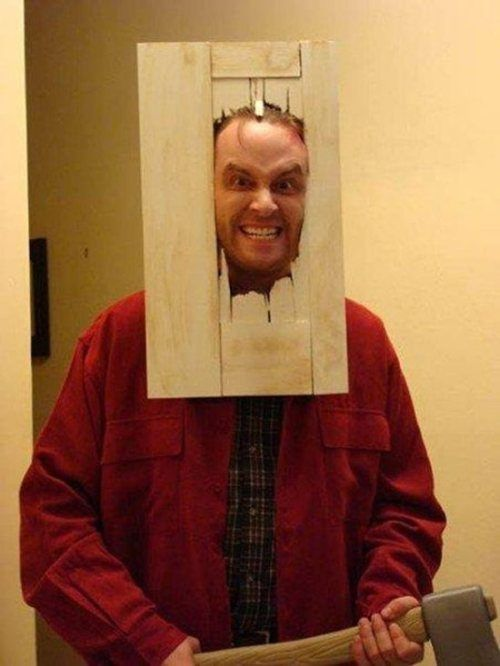 The Shining-- but carry a roque mallet instead of an axe