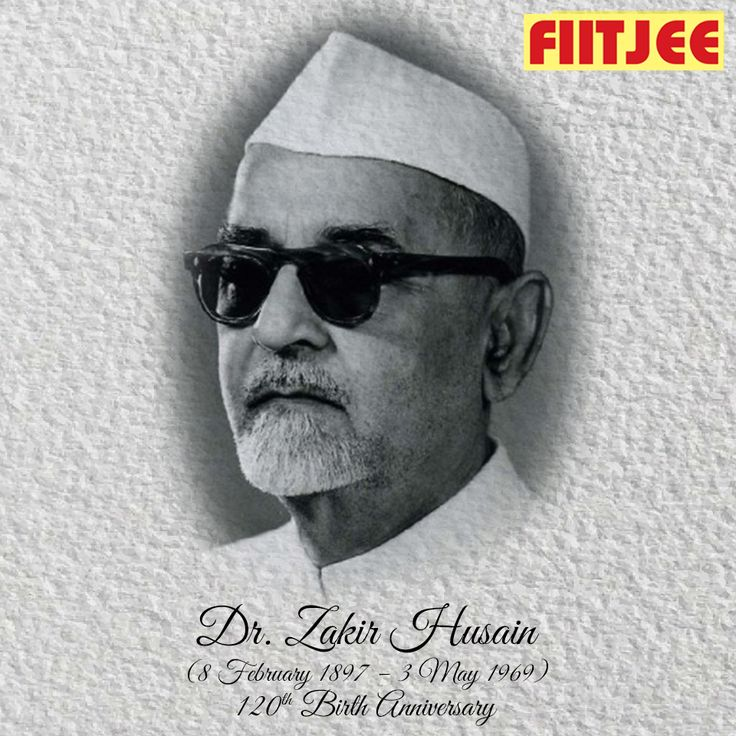 On this day, in the year 1897, Dr. Zakir Husain, 3rd President of India was born in Hyderabad, Andhra Pradesh. He was the President of India, from 13 May 1967 until his death on 3 May 1969. An educator and intellectual, Zakir Husain was the country's first Muslim President, and also the first to die in office. He was also the shortest serving President of India.