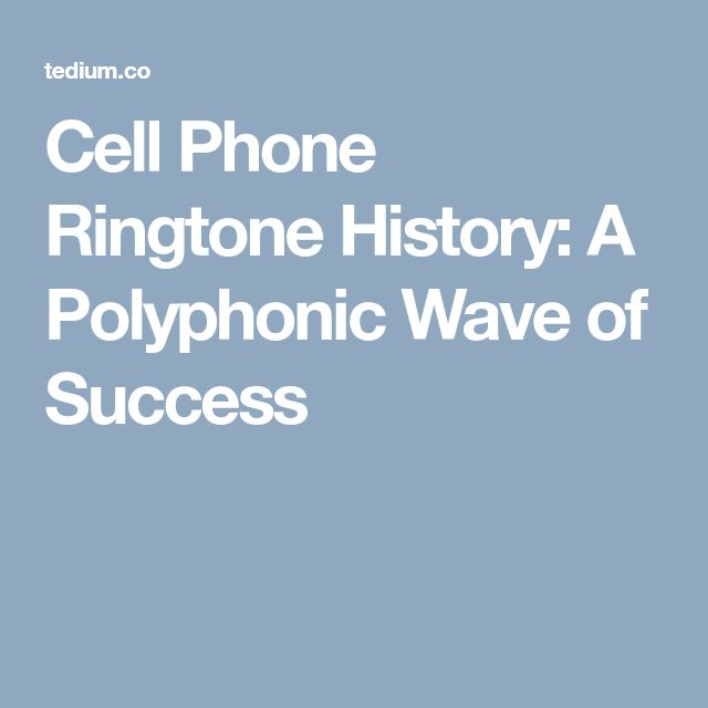 Cell Phone Ringtone History: A Polyphonic Wave of Success