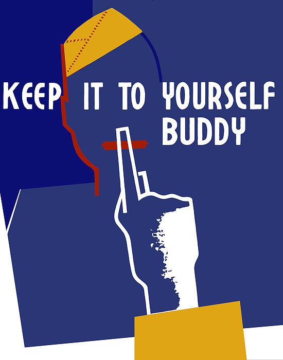"""This vintage World War II poster features the silhouette of a soldier with his finger to his lips. It reads, """"Keep it to yourself buddy""""."""