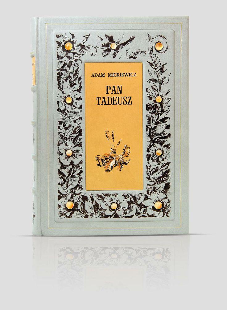 """"""" Pan Tadeusz """" - Adam Mickiewicz. Collector's limited edition.Unique books. Artistic leather binding. http://www.kurtiak-ley.com/mickiewicz_adam-mister_tadeusz-pan_tadeusz/. Edycja angielska.I wydanie bibliofilskie. Limitowana edycja kolekcjonerska. Artystyczna oprawa skórzana. http://www.kurtiak-ley.pl/mickiewicz-adama-pan-tadeusz-angielska-edycja/"""