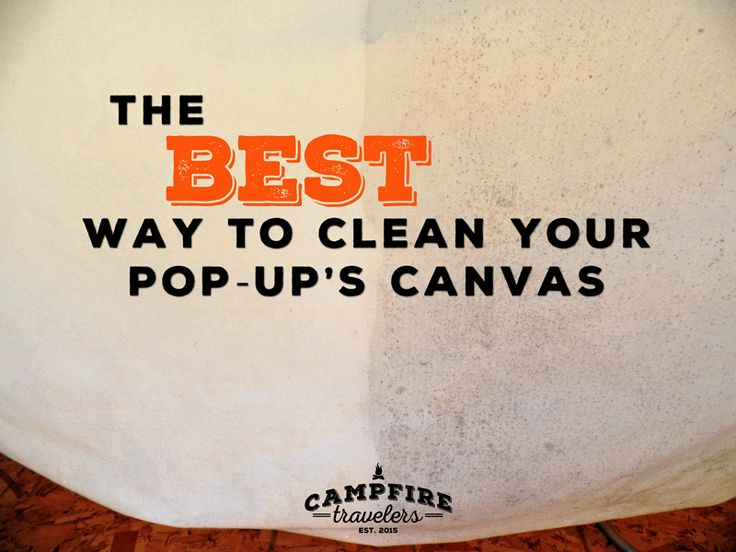 Today on the blog we're talking about canvas!  Not necessarily everyone's  conversation of the moment, but for a pop-up owner the condition of your  canvas can mean the difference between a comfy night and a soggy night.   One of the first things we noticed when purchasing our used pop-up was the  incredible amount of mildew all over the canvas.  It was gross.