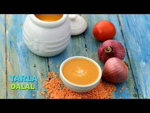 Masoor Dal Soup (Bombay Curry Soup) / Red Lentil Soup, Recipe in Hindi by Tarla Dalal