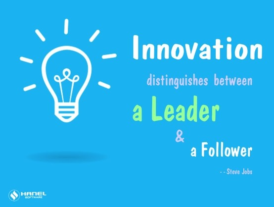 Innovation distinguishes a Leader & a Follower