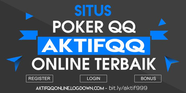 Situs Poker Online Terbaik AKTIFQQ