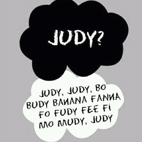 Everytime I hear the name 'Judy' I start singing The Name Game