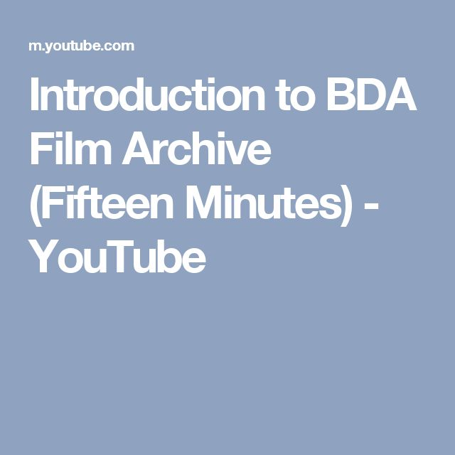 Introduction to BDA Film Archive (Fifteen Minutes) - YouTube