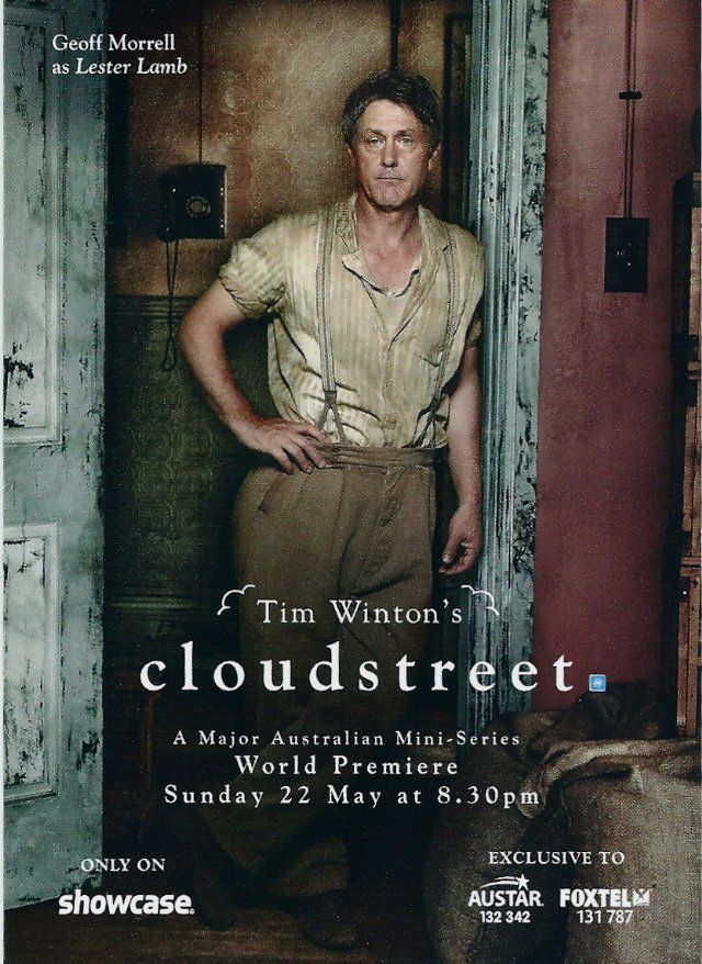 Geoff Morrell in Cloudstreet. Watching this series now and just can't tell what box to put it in...magical realism? Drama?