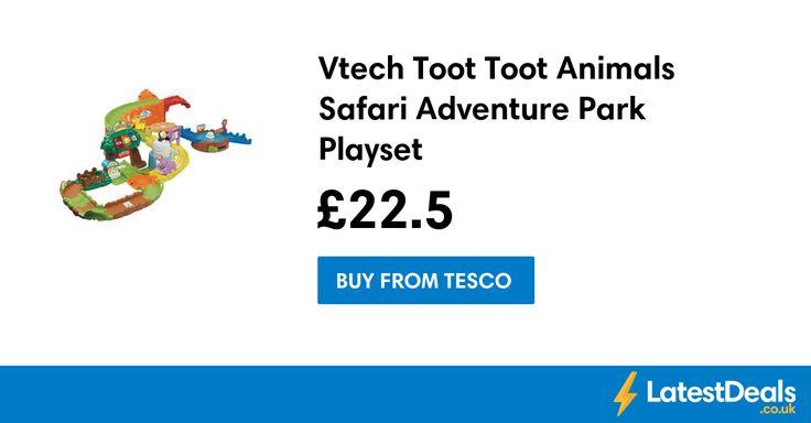 Vtech Toot Toot Animals Safari Adventure Park Playset, £22.50 at Tesco