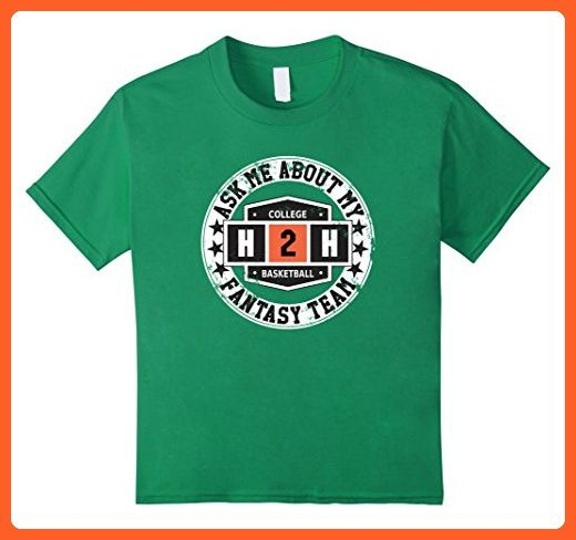Kids Ask Me About My College Basketball Fantasy Team T-Shirt 4 Kelly Green - Fantasy sci fi shirts (*Partner-Link)